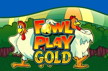 Fowl Play Gold